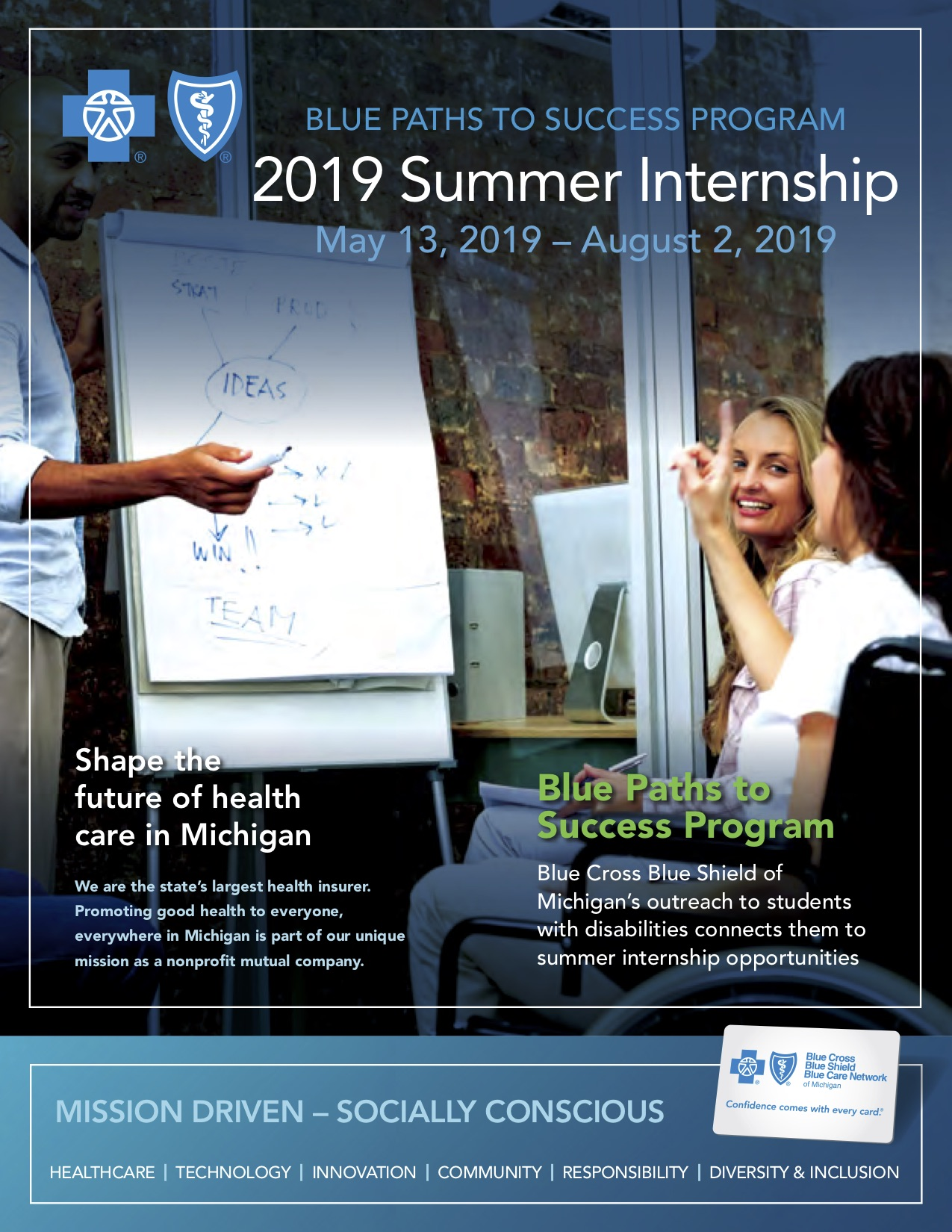 Blue Paths to Success Program, 2019 Summer Internship Blue Cross Blue Shield, May 13, 2019-August 2, 2019